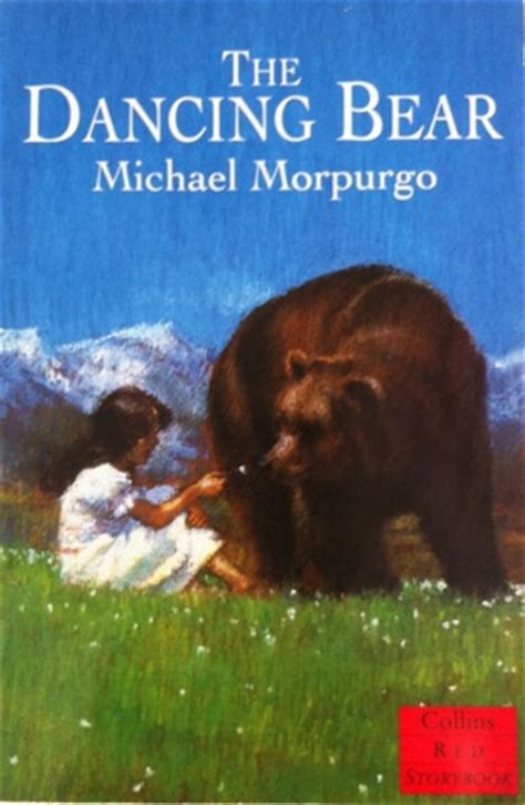 michael morpurgo biography for ks2 the dancing bear by michael morpurgo reviews discussion