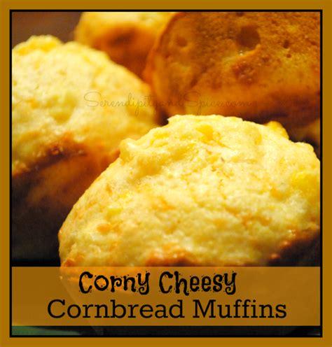 corny cheesy cornbread muffins recipe serendipity and spice