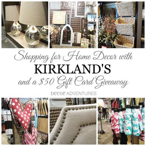 Kirklands Gift Card - shopping with kirkland s a gift card giveaway 187 decor adventures