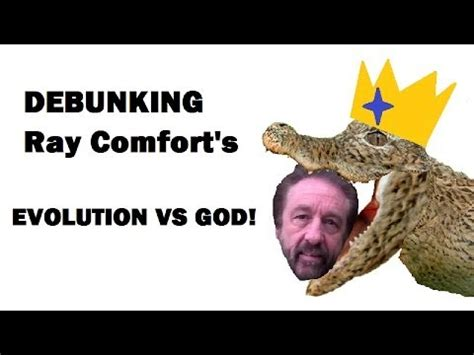 evolution vs god ray comfort confronting ray comfort debunking quot evolution vs god