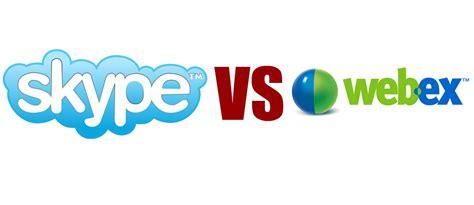 webex test test comparatif skype vs webex