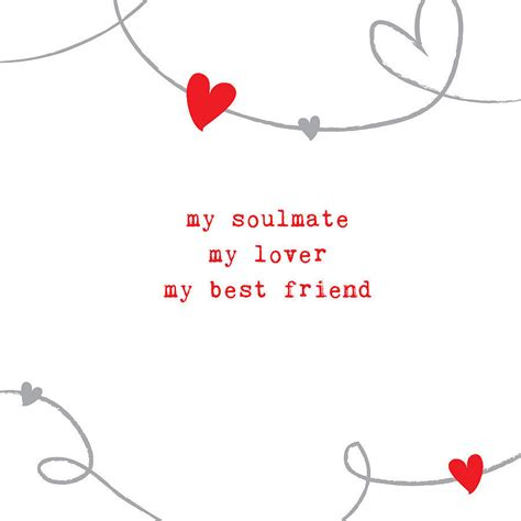 valentines card for best friend soul mate quotes quotesgram