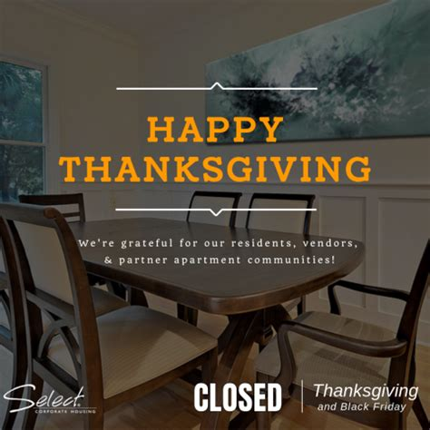 select corporate housing offices closed thanksgiving 2017 select corporate housing