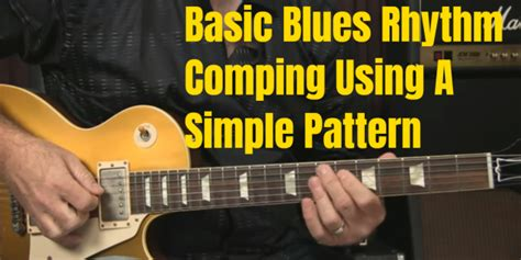 comping pattern blues guitar unleashed blog