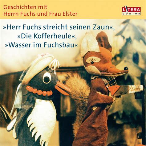 Adrebe Anschrift Herrn Und Frau Geschichten Mit Herrn Fuchs Und Frau Elster Heinz F 252 Lfe H 214 Bu De