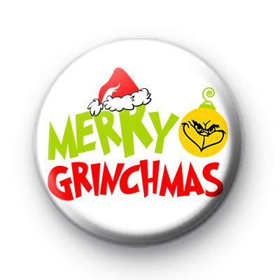 merry grinchmas button badge kool badges