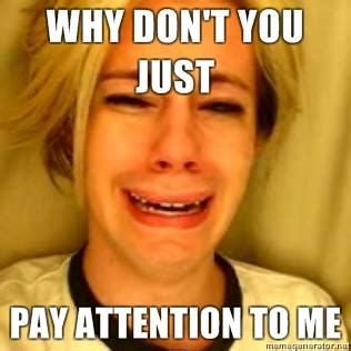 Pay Attention To Me Meme - mlm leads on social media marketing boot c