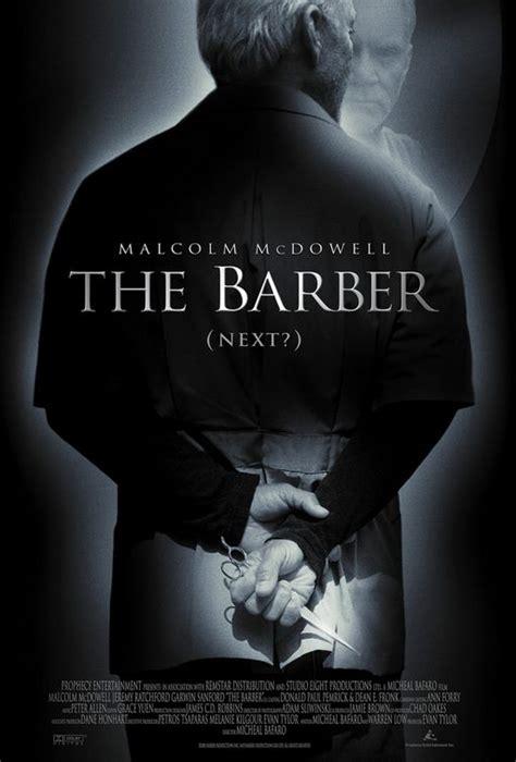 The Barber 2014 Full Movie The Barber Movie Poster Imp Awards