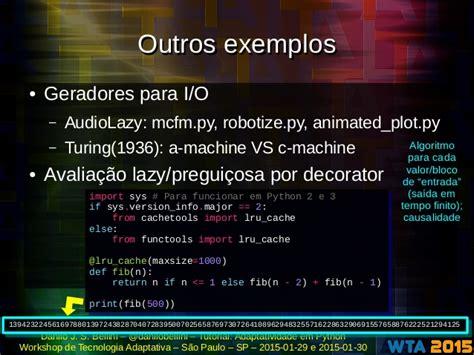 tutorial python decorators 2015 01 29 30 wta2015 adaptatividade em python tutorial