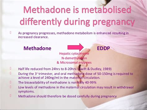 Methadone Detox Pregnancy methadone use and pregnancy