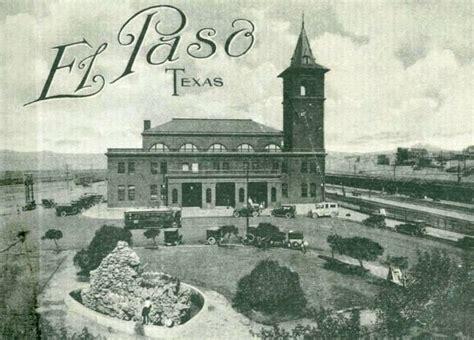 el paso union depot 1920 everything el paso