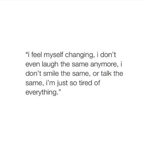 I'm just so tired of everything | Quotes ☁ | Pinterest | Sad I'm Just Tired Of Everything