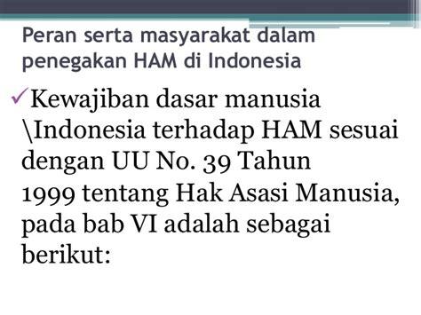 penegakan hukum di indonesia upload share and discover peran serta masyarakat dalam penegakan ham di indonesia