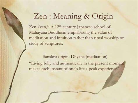 design philosophy definition zen meaning originzen