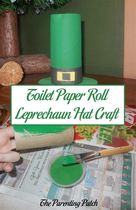 leprechaun toilet paper roll craft toilet paper roll leprechaun hat craft parenting patch