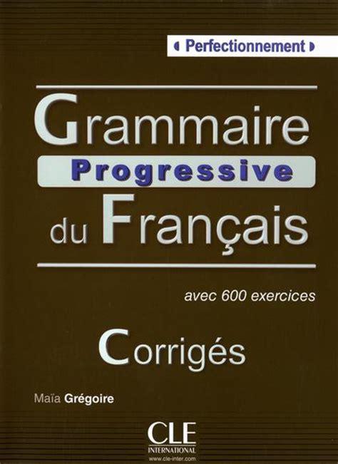 grammaire progressive du francais 2090381248 grammaire progressive du francais perfectionnement corriges gregoire maia profit24 pl