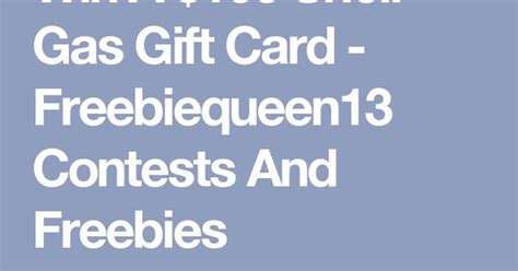 Shell Gas E Gift Card - win a 100 shell gas gift card freebiequeen13 contests and freebies enter now