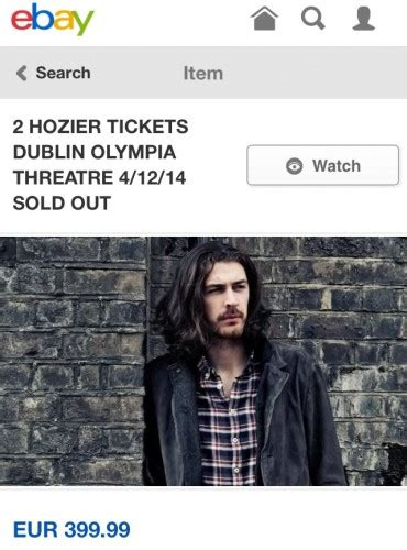 hozier tickets tickets for hozier in dublin are already selling for 400