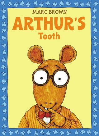 arthurs tooth arthur adventure series  marc brown reviews discussion bookclubs lists