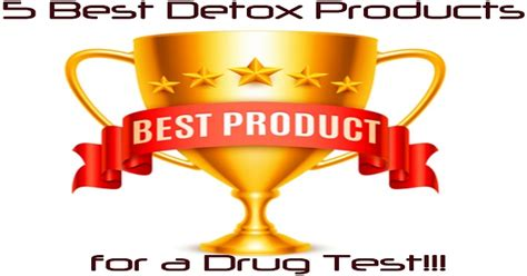 Does Jazz Total Detox Work For Thc by 5 Best Detox Products For A Test In 2018 Detox