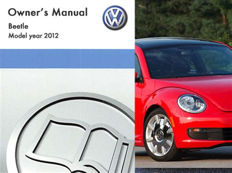 automotive service manuals 2012 volkswagen new beetle user handbook 2012 volkswagen beetle owners manual in pdf