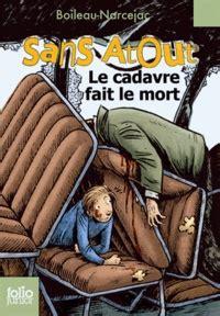 Sans Atout Le Cadavre Fait Le Mort Boileau Narcejac