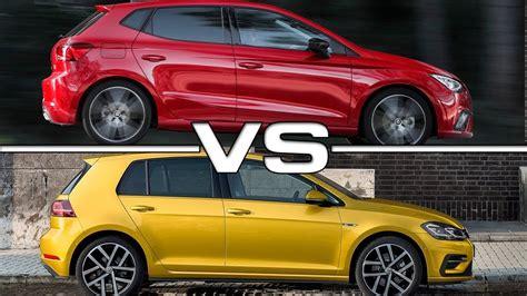 Volkswagen Polo Vs Golf by 2017 Seat Ibiza Vs 2018 Volkswagen Golf