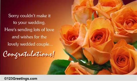 Wedding Congratulations Not Attending by Sorry Couldn T Make It Free Belated Wishes Ecards