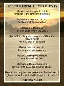 the eight beatitudes of jesus lord jesus saves