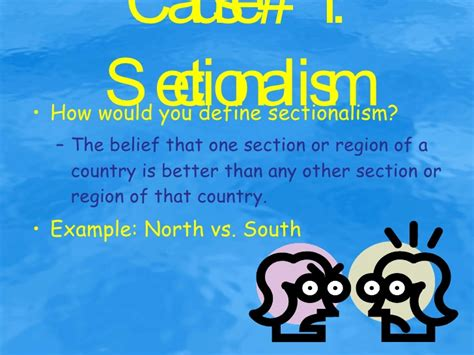 sectionalism meaning define cause