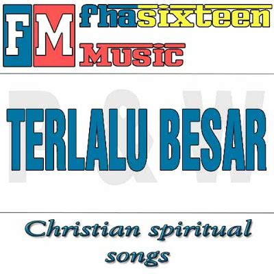 download mp3 gratis bukti virgoun download lagu rohani uxband terlalu besar mp3 lyric
