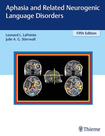 aphasia and related neurogenic language disorders books thieme publishers home