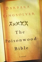 book review the poisonwood bible by barbara kingsolver global text the poisonwood bible by barbara kingsolver kirkus reviews