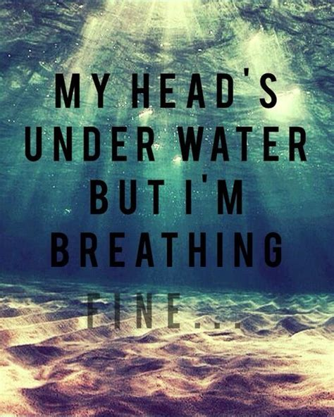 Breathing Underwater Quotes