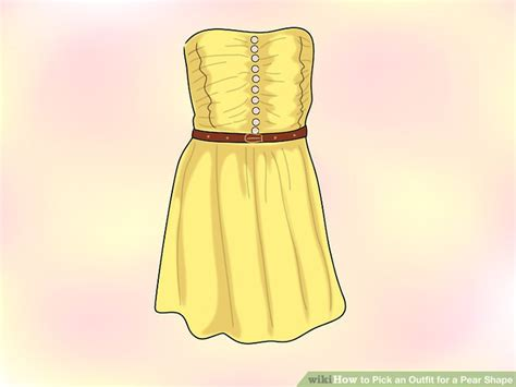 clothes for pear shaped how to pick a dress for your 4 ways to pick an outfit for a pear shape wikihow