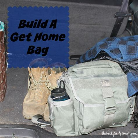 build a get home bag the backyard pioneer