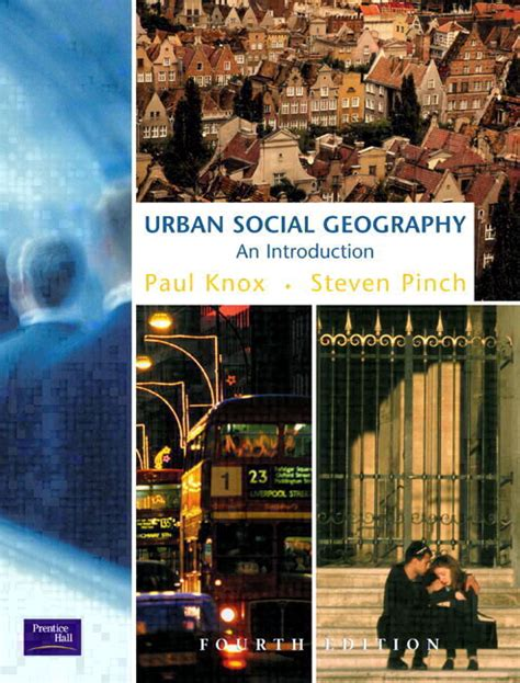 themes of urban geography knox pinch urban social geography an introduction 4th