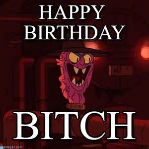 Happy Birthday Bitch Meme - happy birthday scary terry meme on memegen