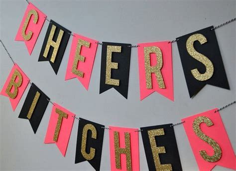 Cheers Bitches Bachelorette Party Banner by PopFizzHooray