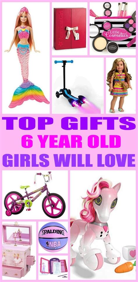 top gifts 6 year old girls will love birthdays gift and