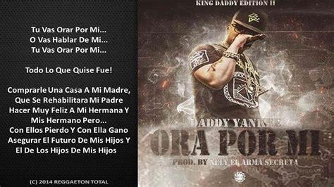 ora por mi daddy yankee prod by nelly el arma secreta ora por mi daddy yankee video letra reggaeton 2014