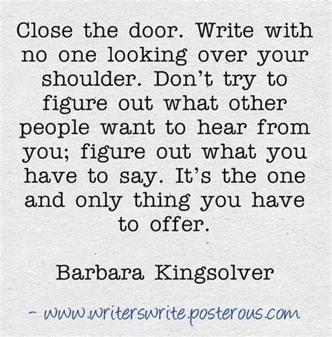 no one writes to 0241968739 close the door write with no one looking over your shoulder don t try to figure out what other