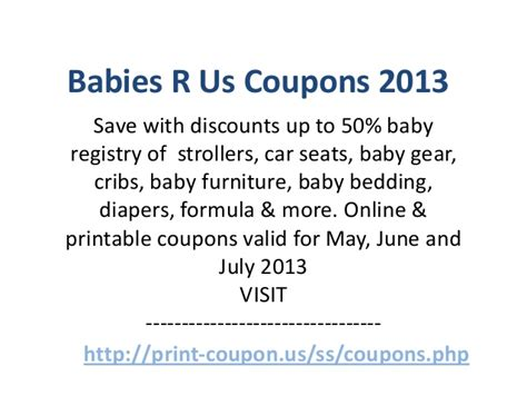 babies r us coupons code may 2013 june 2013 july 2013