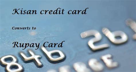 Kisan Credit Card Application Form In Kisan Credit Cards Will Be Converted To Rupay Credit Cards