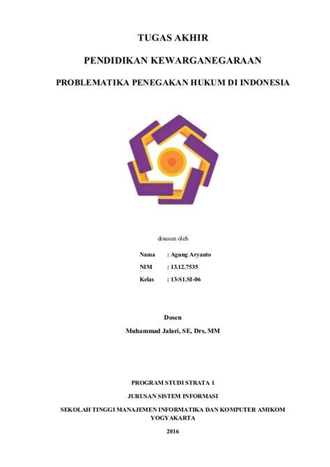 penegakan hukum di indonesia upload share and discover problematika penegakan hukum di indonesia 1 1