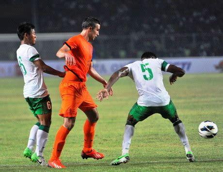 film indonesia vs belanda hasil akhir indonesia vs belanda 3 0 laga persahabatan 2013