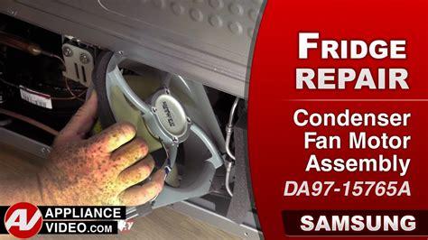 samsung refrigerator condenser fan samsung refrigerator condenser fan motor assembly repair