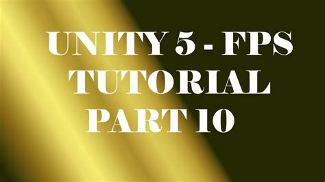tutorial unity 5 unity 5 fps tutorial part 10 player health respawn