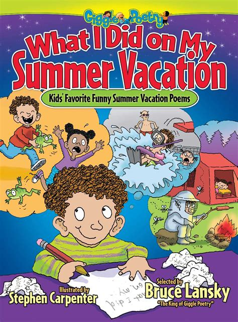 my summer in books what i did on my summer vacation book by bruce lansky