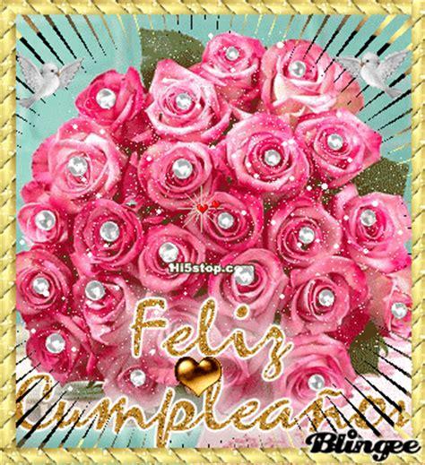 imagenes rosas de feliz cumpleaños feliz cumplea 209 os picture 113612414 blingee com